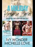 A Holiday Romance Series: Saved by the Doctor Box Set
