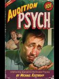 Audition Psych 101: A Refreshing Approach to the Dreaded Process