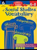 Getting to the Roots of Social Studies Vocabulary Levels 6-8