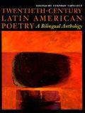 Twentieth-Century Latin American Poetry: A Bilingual Anthology