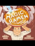 Magic Ramen: The Story of Momofuku Ando