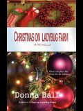 Christmas on Ladybug Farm: A Novella