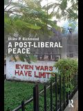 A Post-Liberal Peace
