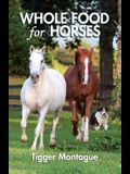 Whole Food for Horses