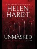 Unmasked: Blood Bond: Volume 4 (Parts 10, 11 & 12)