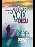 Hearing God's Voice - FRENCH