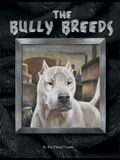 The Bully Breeds
