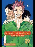 Kimi Ni Todoke: From Me to You, Vol. 19, 19