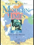 World Atlas of the Past: Modern Times Volume 4: 1815 to the Present