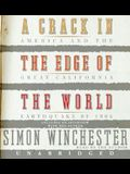 A Crack in the Edge of the World CD: America and the Great California Earthquake of 1906