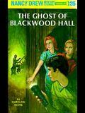 Nancy Drew Mystery Stories The Ghost of Blackwood Hall by Carolyn Keene