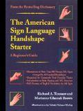 The American Sign Language Handshape Starter: A Beginner's Guide