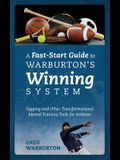 A Fast-Start Guide to Warburton's Winning System: Tapping and Other Transformational Mental Training Tools for Athletes