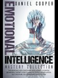 Emotional Intelligence Mastery Collection: 6 Books in 1 - Emotional Intelligence, Cognitive Behavioral Therapy, How to Analyze People, Manipulation, S