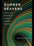 The Number of the Heavens: A History of the Multiverse and the Quest to Understand the Cosmos