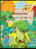 Dinosaurs Coloring Book: Great Dinosaur Coloring Book for Kids Best Gift for Boys & Girls age 4-8