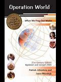 Operation World - 21st Century Edition, Updated and Revised Edition (When We Pray God Works)