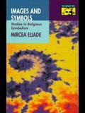 Images and Symbols: Studies in Religious Symbolism