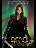 Dead Chaos: A Valkyrie Novel - Book 3