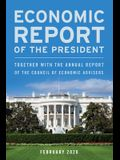 Economic Report of the President, February 2020: Together with the Annual Report of the Council of Economic Advisers