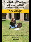 Statistical testing with jamovi and JASP open source software Sociology
