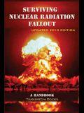 Surviving Nuclear Radiation Fallout: a Handbook