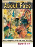 About Face: German Physiognomic Thought from Lavater to Auschwitz