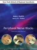 Peripheral Nerve Blocks: Principles and Practice