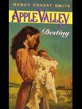 Apple Valley: Destiny