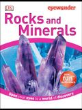 Eye Wonder: Rocks and Minerals: Open Your Eyes to a World of Discovery