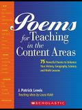 Poems for Teaching in the Content Areas: 75 Powerful Poems to Enhance Your History, Geography, Science, and Math Lessons
