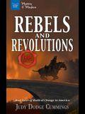 Rebels & Revolutions: Real Tales of Radical Change in America