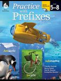 Practice with Prefixes [with Cdrom] [With CDROM]
