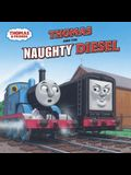 Thomas and the Naughty Diesel