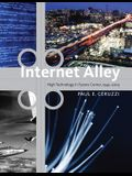 Internet Alley: High Technology in Tysons Corner, 1945--2005 (Lemelson Center Studies in Invention and Innovation series)