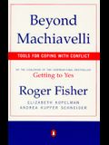 Beyond Machiavelli: Tools for Coping with Conflict