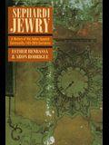 Sephardi Jewry, 2: A History of the Judeo-Spanish Community, 14th-20th Centuries