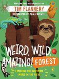 Weird, Wild, Amazing!: Forest