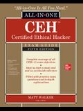 Ceh Certified Ethical Hacker All-In-One Exam Guide, Fifth Edition