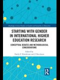 Starting with Gender in International Higher Education Research: Conceptual Debates and Methodological Considerations