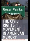 The Civil Rights Movement in American Memory