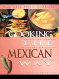 Cooking the Mexican Way (Easy Menu Ethnic Cookbooks)