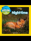 Explore My World: Nighttime
