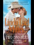 Two Brothers: The Lawman and the Gunslinger