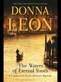 The Waters of Eternal Youth: A Commissario Guido Brunetti Mystery