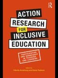 Action Research for Inclusive Education: Participation and Democracy in Teaching and Learning