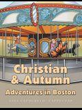 Christian & Autumn: Adventures in Boston