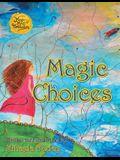Magic Choices
