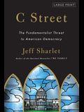 C Street: The Fundamentalist Threat to American Democracy