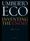 Inventing the Enemy: And Other Occasional Writings